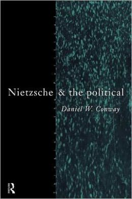Nietzsche and the Political