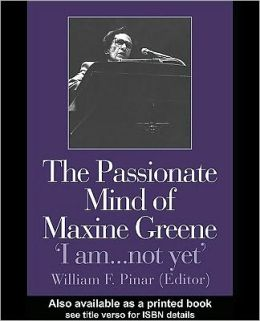 The Passionate Mind of Maxine Greene