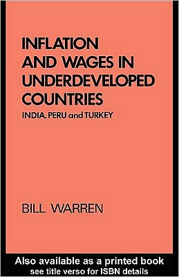 Inflation and Wages in Underdeveloped Countries: India, Peru, and Turkey, 1939-1960