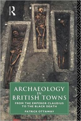 Archaeology in British Towns