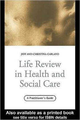 Life Review In Health and Social Care