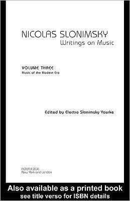 Nicolas Slonimsky Writings on Music Vol 3