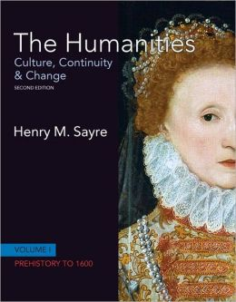 The Humanities: Culture, Continuity and Change, Volume 1 (with MyArtsLab with Pearson eText Student Access Code Card)