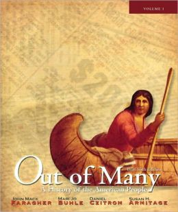 Out of Many: A History of the American People, Brief Edition, Volume 1 (Chapters 1-17)