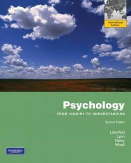 Psychology: From Inquiry to Understanding. Scott O. Lilienfeld ... [Et Al.]