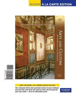 Arts and Culture: An Introduction to the Humanities, Volume I, Books a la Carte Edition