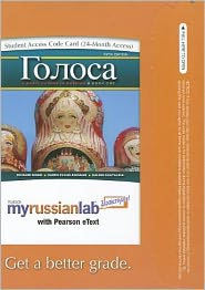 MyRussianLab with Pearson eText -- Access Card -- for Golosa: A Basic Course in Russian, Book One (24-month access)
