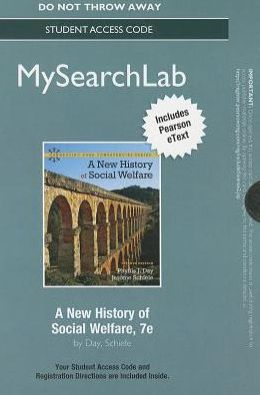 MySearchLab with Pearson eText -- Standalone Access Card -- for A NEW History of Social Welfare