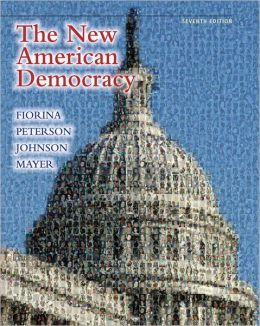 New American Democracy, The Plus MyPoliSciLab with Pearson eText