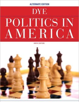 Politics in America, Alternate Edition Plus MyPoliSciLab with eText