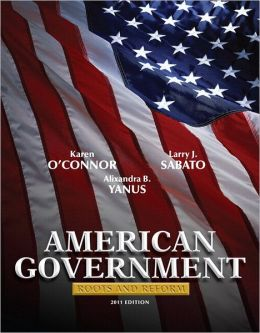 American Government: Roots and Reform, 2011 Edition with MyPoliSciLab with Pearson eText -- Valuepack Access Card