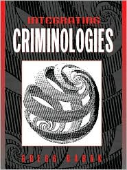 Integrating Criminologies