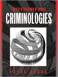 Integrating Criminologies