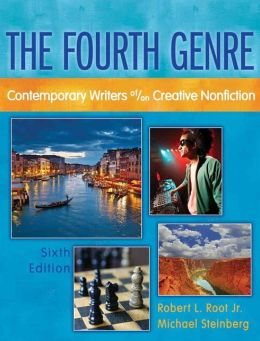 Fourth Genre, The: Contemporary Writers of/on Creative Nonfiction