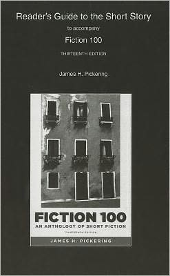 Reader's Guide to the Short Story for Fiction 100: A Anthology of Short Fiction
