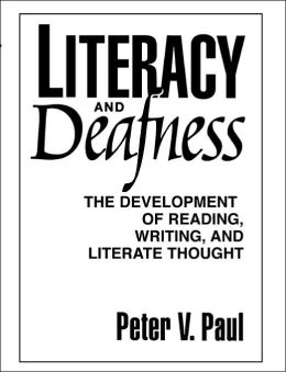 Literacy and Deafness: The Development of Reading, Writing, and Literate Thought