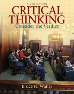 Critical Thinking: Consider the Verdict Plus MyThinkingLab with etext