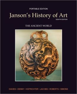 Janson's History of Art Portable Edition Book 1: The Ancient World Plus MyArtsLab with eText
