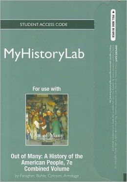 NEW MyHistoryLab -- Standalone Access Card -- for Out of Many