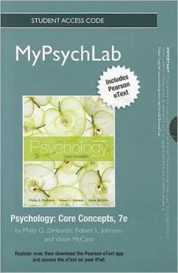 NEW MyPsychLab with Pearson eText -- Standalone Access Card -- for Psychology: Core Concepts