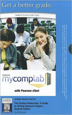 MyCompLab with Pearson eText -- Standalone Access Card -- for The Curious Researcher