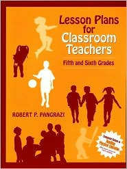 Lesson Plans for Classroom Teachers: Fifth and Sixth Grades