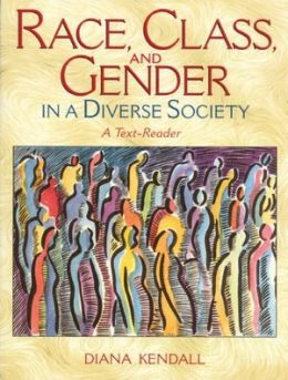 A Race, Class and Gender in a Diverse Society