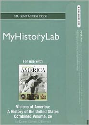 NEW MyHistoryLab -- Standalone Access Card -- for Visions of America