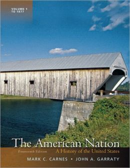 The American Nation: A History of the United States, Volume 1 Plus NEW MyHistoryLab with eText