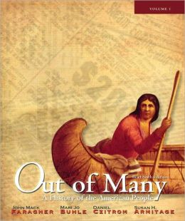 Out of Many: A History of the American People, Brief Edition, Volume 1 (Chapters 1-17) with NEW MyHistoryLab