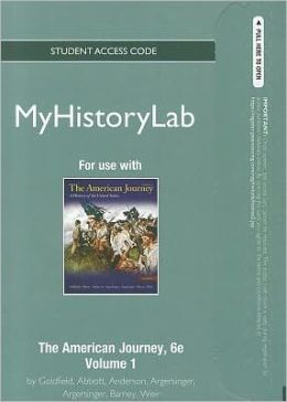 NEW MyHistoryLab - Standalone Access Card -- for The American Journey Volume 1