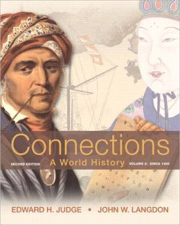 Connections: A World History, Volume 2 Plus NEW MyHistoryLab with Pearson eText