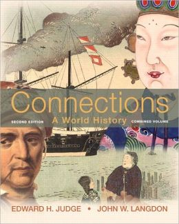 Connections: A World History, Combined Edition Plus NEW MyHistoryLab with Pearson eText