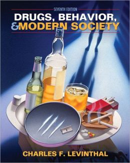 Drugs, Behavior, and Modern Society with MySearchLab and Pearson eText