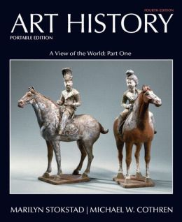 Art History Portable, Book 3: A View of the World, Part One Plus NEW MyArtsLab with eText -- Access Card Package