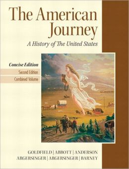 American Journey, The, Concise Edition, Combined Volume Plus NEW MyHistoryLAb with eText
