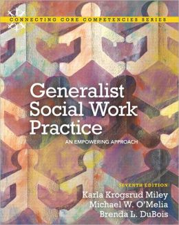 Generalist Social Work Practice: An Empowering Approach Plus MySearchLab with eText