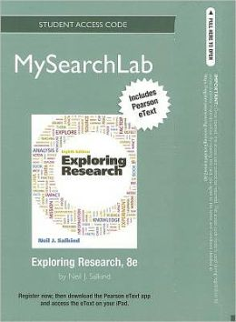 MySearchLab with Pearson eText -- Standalone Access Card -- for Exploring Research