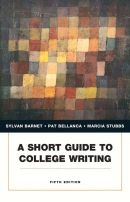 A Short Guide to College Writing