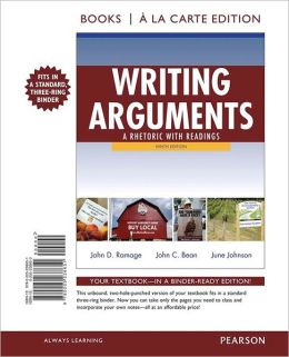 Writing Arguments: A Rhetoric with Readings, Books a la Carte Edition