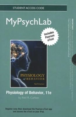NEW MyPsychLab with Pearson eText -- Standalone Access Card -- for Physiology of Behavior