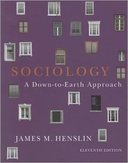 Sociology: Down-to-Earth Approach, Paperback version