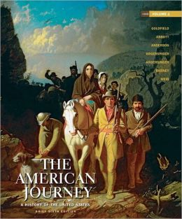 The American Journey: A History of the United States, Brief Edition, Volume 1 Reprint