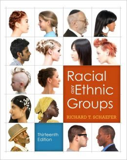 Racial and Ethnic Groups Plus NEW MySocLab with etext