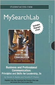 MySearchLab with Pearson eText -- Standalone Access Card -- for Business & Professional Communication: Principles and Skills for Leadership