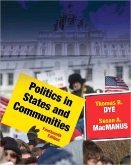 Politics in States and Communities Plus MyPoliSciLab with Pearson eText