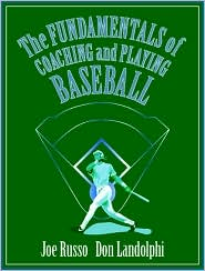 The Fundamentals of Coaching and Playing Baseball