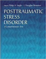 Posttraumatic Stress Disorder: A Comprehensive Text