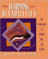 Learning Disabilities: The Interaction of Learner, Task, and Setting