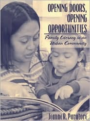 Opening Doors, Opening Opportunities: Family Literacy in an Urban Community